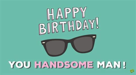 Happy Birthday Dude Wishes Happy Birthday To Him Birthday Wishes For A Man You Know