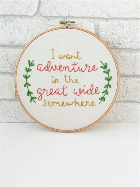 embroidery quotes embroidery hoop framed quote adventure quote