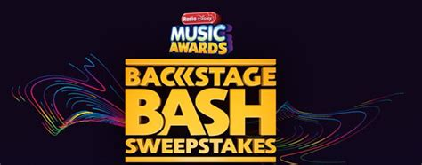 Radio Disney Sweepstakes - radio disney music awards backstage bash sweepstakes