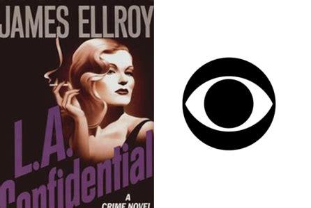 Novel Import La Confidential cbs developing l a confidential drama based on novel deadline