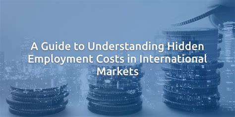 Understand Inter Markets a guide to understanding employment costs in international markets