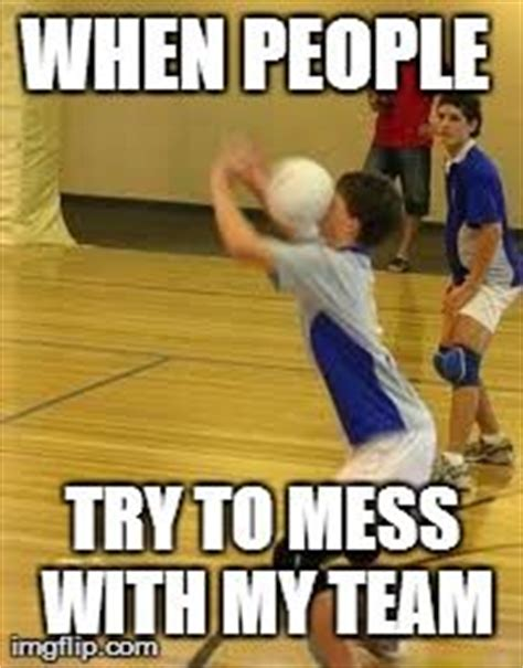 Funny Volleyball Memes - 1000 images about volleyball memes on pinterest soccer