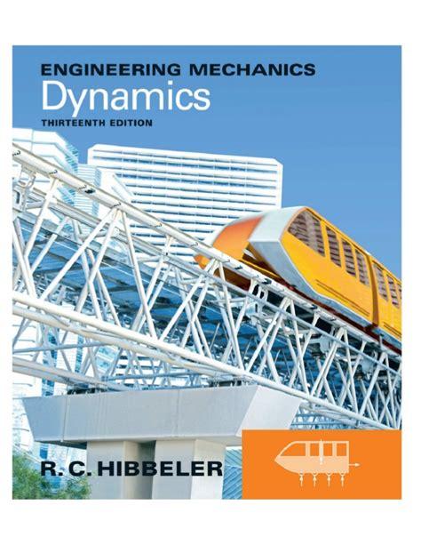 engineering mechanics dynamics 13th edition by r c