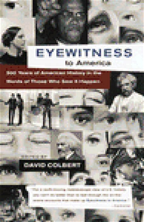 what i saw in america books eyewitness to america 500 years of american history in