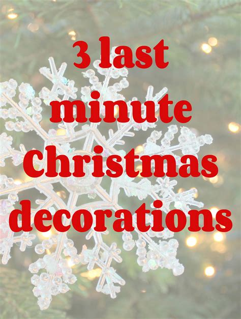 easy last minute christmas decorations