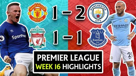 Epl Week 16 | premier league week 16 highlights review manchester