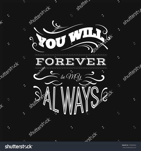 forever my you will forever be my always stock vector 373809892