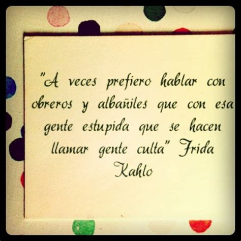 frida kahlo quotes in spanish quotesgram