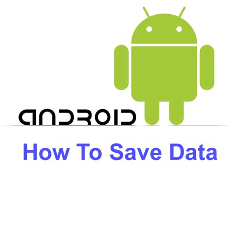 8 best tips to save data on android phone otechworld - Save Data Android