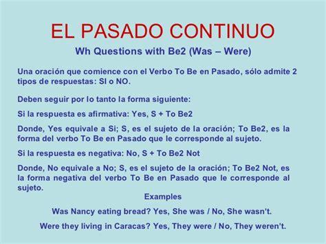 preguntas en pasado simple con wh questions el pasado continuo