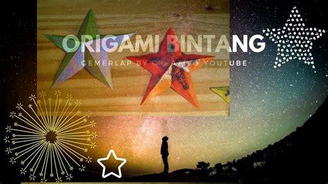 youtube membuat origami bintang cara membuat origami bintang gemerlap dengan mudah youtube
