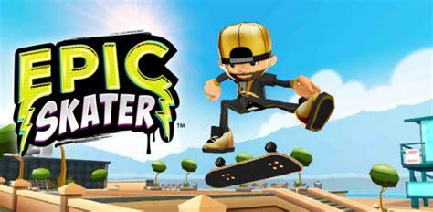 download mod game epic skater epic skater v2 0 10 mod mod apk free download for