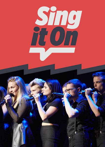 sing it tv series 2016 is sing it on available to watch on uk netflix