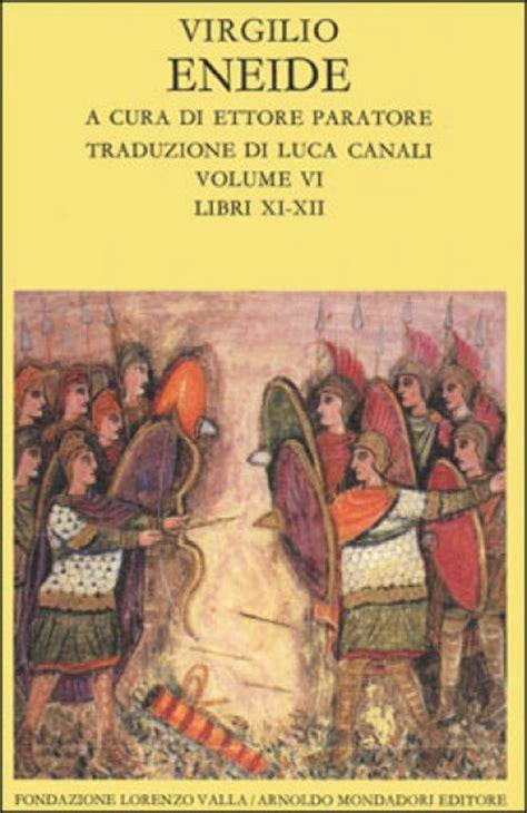 eneide testo eneide testo originale a fronte 6 libri xi xii publio