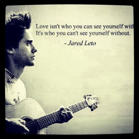 Jared Leto Is A Lover by Jared Leto Quotes Image Quotes At Relatably