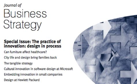design innovation journal journal of business strategy on design innovation core77