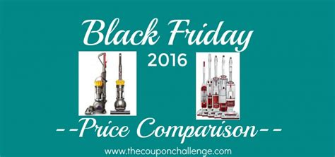 black friday best prices vacuum best black friday prices 2016 the coupon challenge