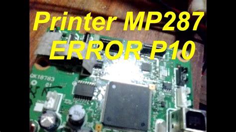 reset mp287 error p10 memperbaiki printer cannon mp287 error p10 youtube