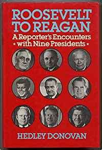 the president s donovan creed books roosevelt to a reporter s encounters with nine