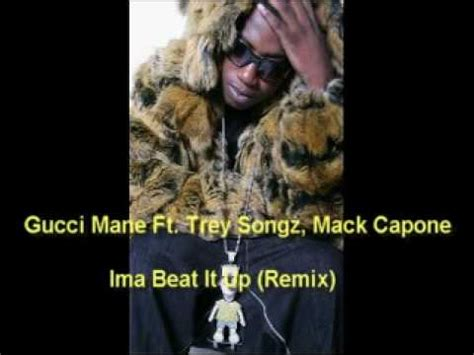 beat it remix ima beat it up remix gucci mane ft trey songz mack