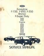 motor repair manual 1992 ford f250 parental controls 1992 ford bronco f 150 f 250 f 350 econoline factory engine service manual softcover