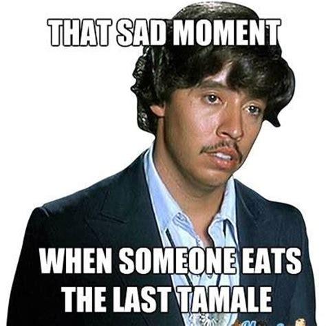 Tamales Meme - tamales quotes like success
