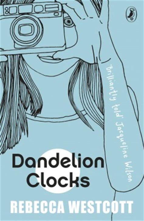 someone to a westcott novel dandelion clocks by westcott reviews discussion