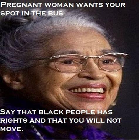 Rosa Parks Meme - rosa parks meme