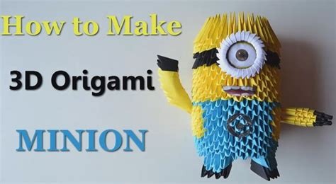 tutorial origami 3d minion 42 best images about origami 3d on pinterest