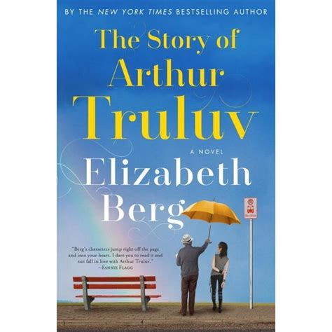 the story of arthur truluv by elizabeth berg reviews