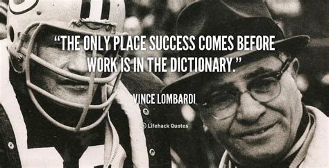 A Place When Does It Come Out Vince Lombardi Quotes On Preparation Quotesgram