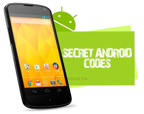 android secrets los 10 mejores c 243 digos secretos para un smartphone android