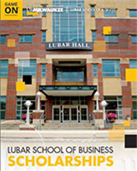 Lubar School Of Business Mba by Business Scholarships Lubar School Of Business
