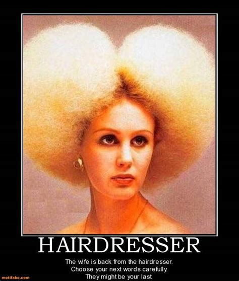 Funny Hairdresser Memes - hair stylist quotes funny quotesgram