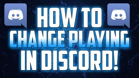 discord how to change game name how to change game names on discord