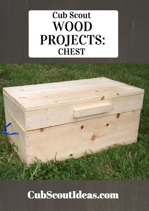 scout woodworking projects cub scout wood projects build a chest wood projects