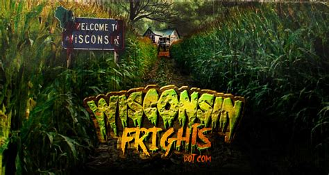 haunted houses in milwaukee wi haunted houses in wisconsin halloween haunts horror wisconsin frights