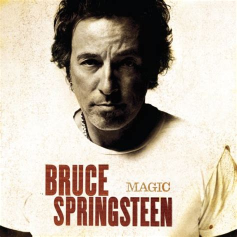 best bruce springsteen album bruce springsteen magic 100 best albums of the 2000s