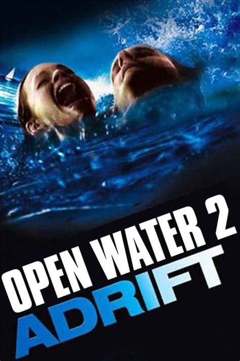 the open boat movie open water 2 adrift 2006 the movie database tmdb