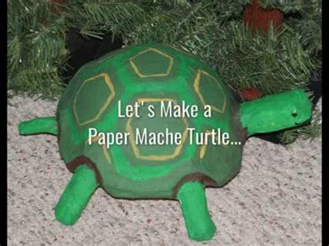 How To Make A Paper Mache Turtle - turtle paper mache
