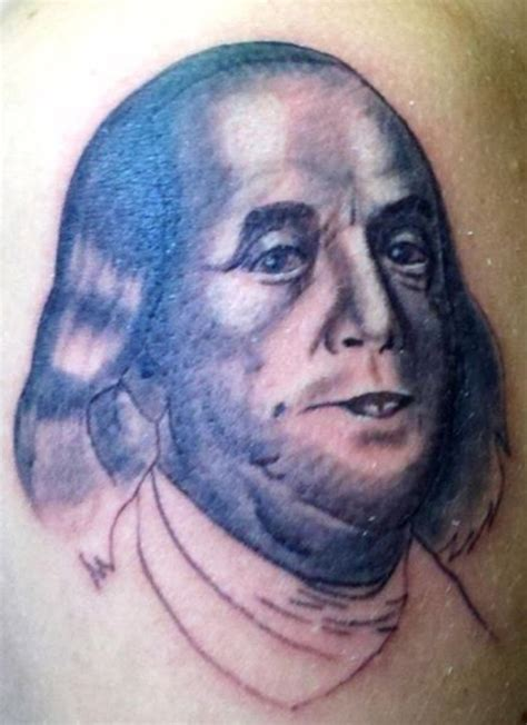 benjamin franklin tattoo when the ink dries 14 more bad tattoos team jimmy joe