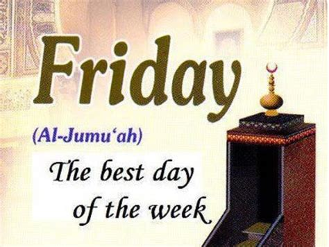 blessings of friday what is so special about friday in islam