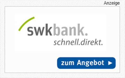 swk bank kredit ohne schufa der ratenkredit der swk bank im produkt check auf