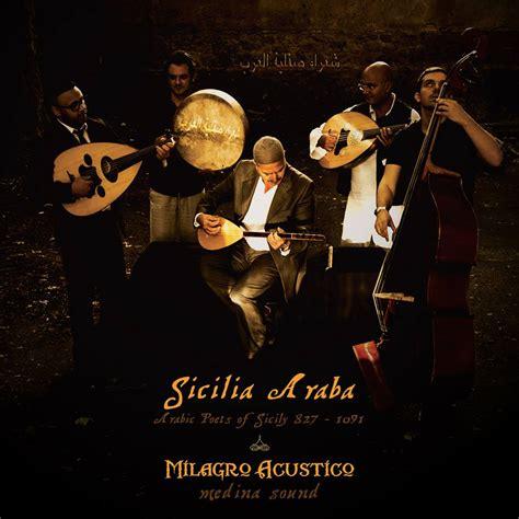 quando i poeti parlano di i poeti arabi di sicilia in musica editoriaraba