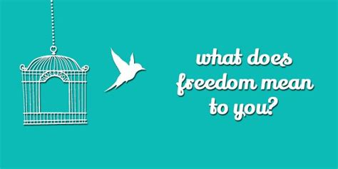 what does to you what does freedom to you inspiration for