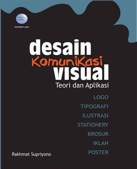 desain komunikasi visual di jogja desain komunikasi visual buku panduan desain komunikasi