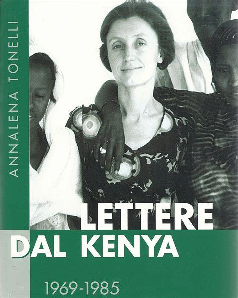 libro dal annalena tonelli documentazione video e libri comitato per la lotta contro la fame nel mondo