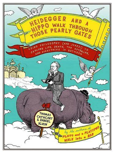 heidegger and a hippo philosophy of science portal a chuckle on philosophy book review