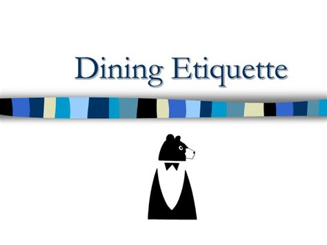 Dining Table Etiquette Ppt Ppt Dining Etiquette Powerpoint Presentation Id 5318143