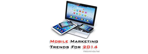 mobile marketing trends mobile marketing trends for 2014 blogs